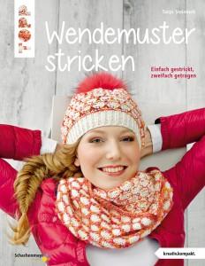 Wendemuster stricken Einfach gestrickt, zweifach getragen TOPP 6963 | ISBN 9783772469633 kreativ.kompakt., 32 Seiten, 17 x 22 cm, für 8,99€ überall im Buchhandel erhältlich