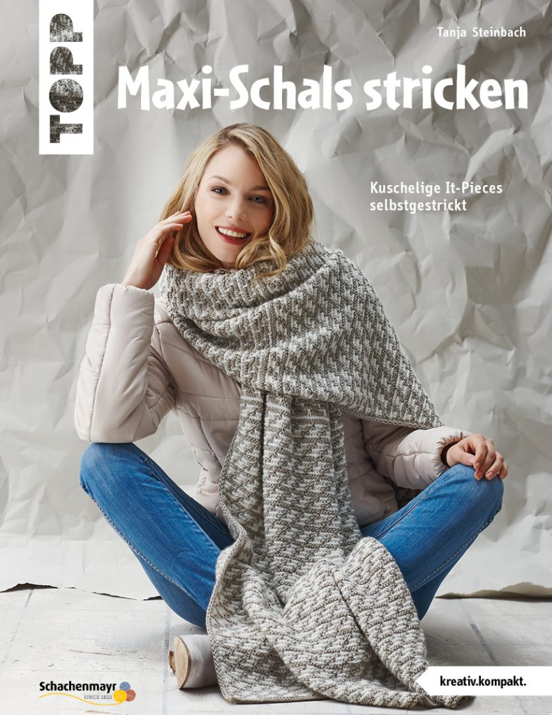 maxi schals Maxi-Schals stricken, TOPP 6990 | ISBN 9783772469909 kreativ.kompakt., Softcover, 32 Seiten, 17 x 22 cm, UVP 8,99 €